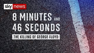 8 Minutes and 46 Seconds: The Killing of George Floyd | Full Documentary