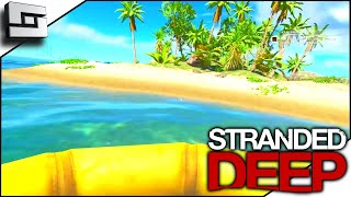 New Stranded Deep Let's Play! Let's See What's Changed! S5E1