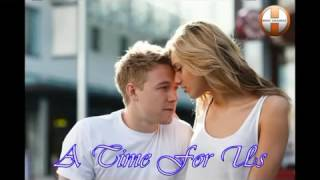 A Time For Us Andy William Lyrics md