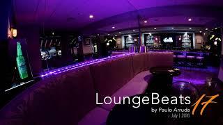 Repost: Lounge Beats 17 by Paulo Arruda (2016)