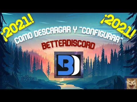 Como Tener/descargar Better Discord | ¡Personaliza Tu Discord! 2021 | Soy Julian