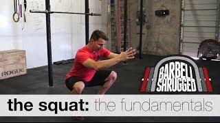The Squat: The Fundamentals - Technique WOD