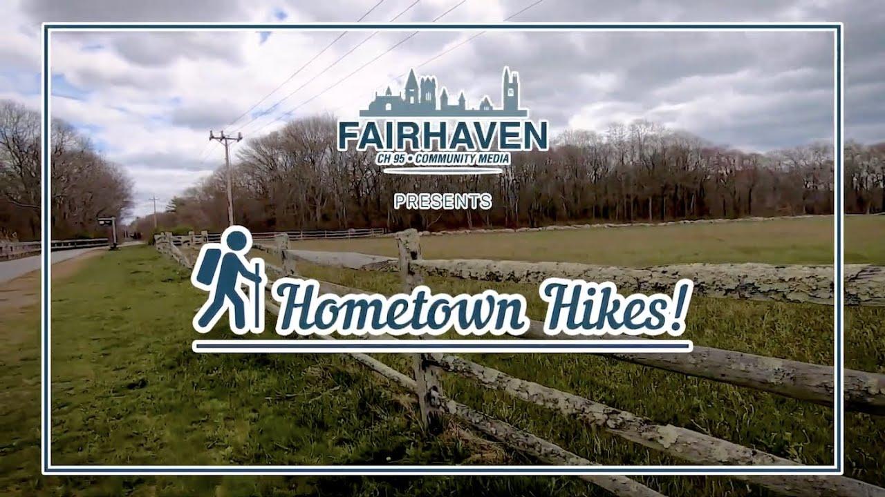 Hometown Hikes - Shaw Farm Trail