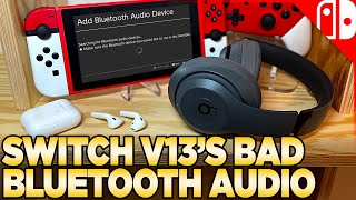 Nintendo Switch Update 13 Brings BLUETOOTH AUDIO! But... Is it GOOD?