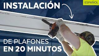 Spanish - Instalación de Plafones en 20 minutos