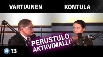 #puheenaihe 13 - Sosiaaliturva: Aktiivimalli vai perustulo? (Juhana Vartiainen & Anna Kontula)