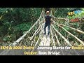 EP 9: 3KM & 3000 Stairs - My Most Extreme Trip to the Double Decker Living Root Bridge