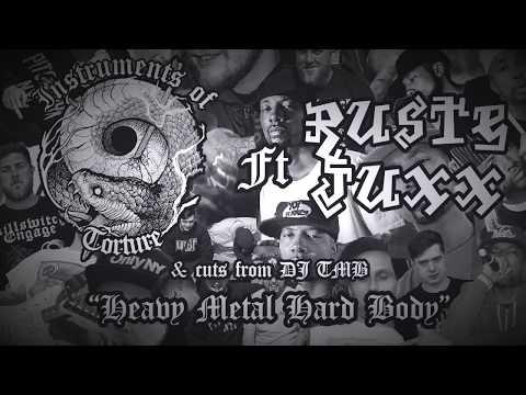 Instruments of Torture - Heavy Metal Hard Body Ft Ruste Juxx & DJ TMB