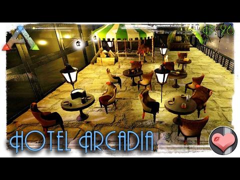 Constructing a Balcony for Hotel Arcadia! - Modded ARK: Survival Evolved - Arcadia Ep. 26