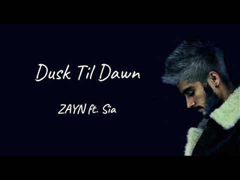 Dusk till dawn - ZAYN ft.Sia(Lyric video /  1 hour version)