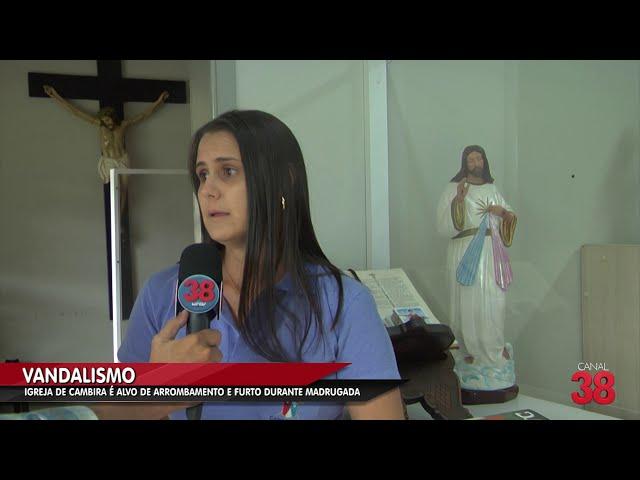 IGREJA DE CAMBIRA É ALVO DE ARROMBAMENTO E FURTO NESTA MADRUGADA