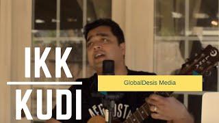 Ikk Kudi - Acoustic Cover | Udta Punjab | Sankalp Srivastava