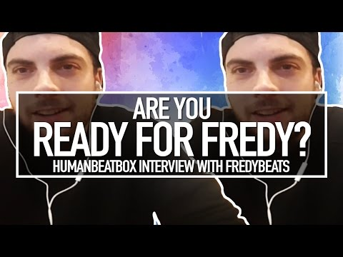 Ready for Fredy?   Exclusive interview with Fredy Beats