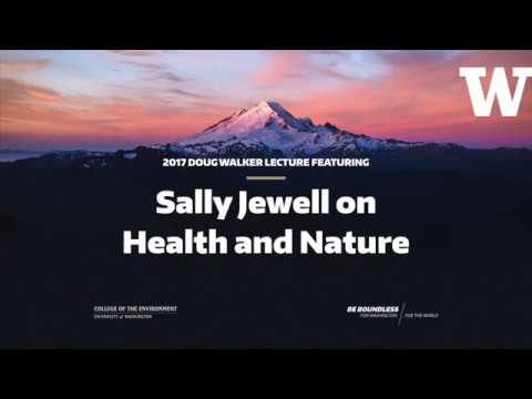 Sally Jewell on Health and Nature