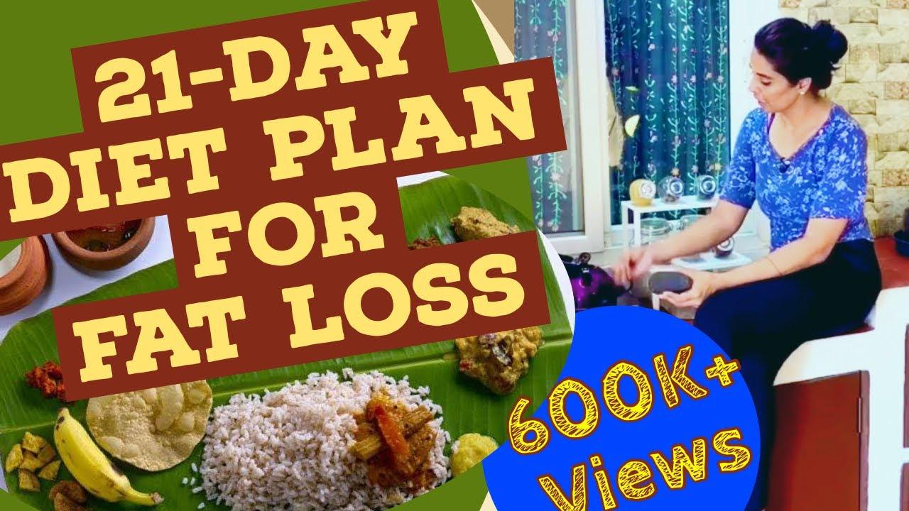 21-Day Diet Plan For Weight Loss ( అన్నం, నెయ్యి శుభ్రంగా  తిని కూడా బరువు తగ్గటం ఎలా)