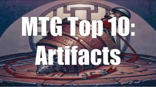 MTG Top 10: Artifacts