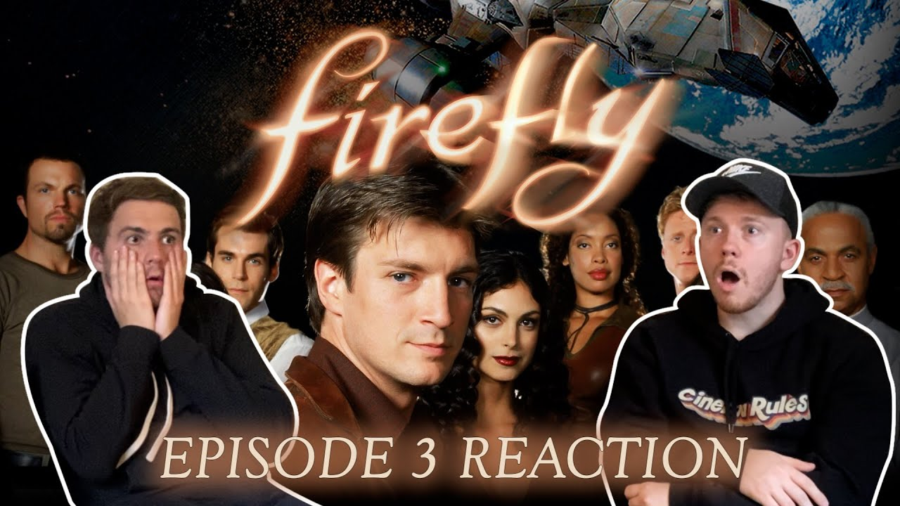 Download Firefly: Episode 3 FIRST TIME REACTION!!
