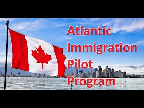 (English) Atlantic Immigration Pilot Program