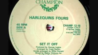 Harlequins Fours - Set It Off