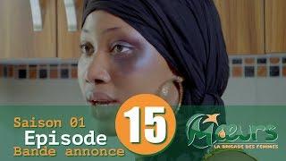 MOEURS, la Brigade des Femmes - saison 1 - épisode 15 : la bande annonce