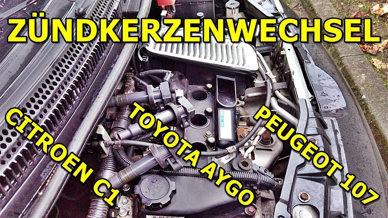 Zundkerzen Wechseln Anleitung Peugeot 107 Toyota Aygo Citroen
