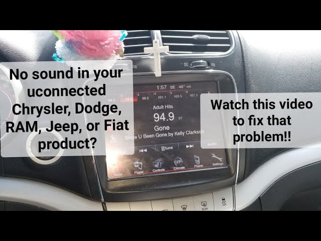 How To Fix The No Sound Problem In Your Uconnect Chrysler Jeep Ram Fiat Or Dodge Product Youtube