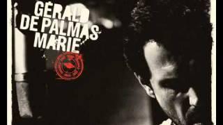 Gerald De Palmas   Marie