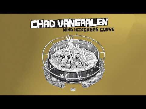 Chad VanGaalen - Mind Hijacker's Curse