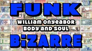 William Onyeabor - Body and Soul | African Funk Breaks & Beats
