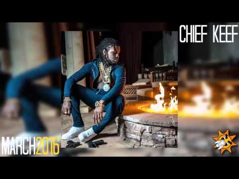 Chief Keef New Songs - March 2016♪