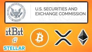 SEC Fintech Forum in May - Canada Crypto Regulation - itBit Bitcoin & ETH Rebates - Stellar Mozilla