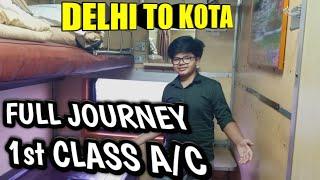 First class AC in indian railways | Delhi to Kota trains