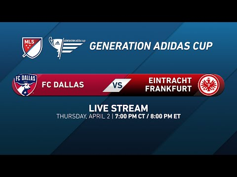 FC Dallas vs. Eintracht Frankfurt | Generation adidas 2015