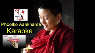 New nepali song karaoke Phoolko ankhama