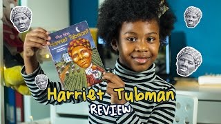 HARRIET TUBMAN | Who was Harriet Tubman? - The Kids Book Review