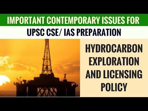 HELP (Hydrocarbon Exploration and Licensing Policy) - Important Contemporary Issues for UPSC CSE