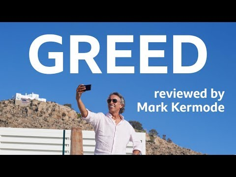 Greed Reviewed By Mark Kermode
