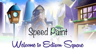 Speed Painting - Welcome to Edison Square