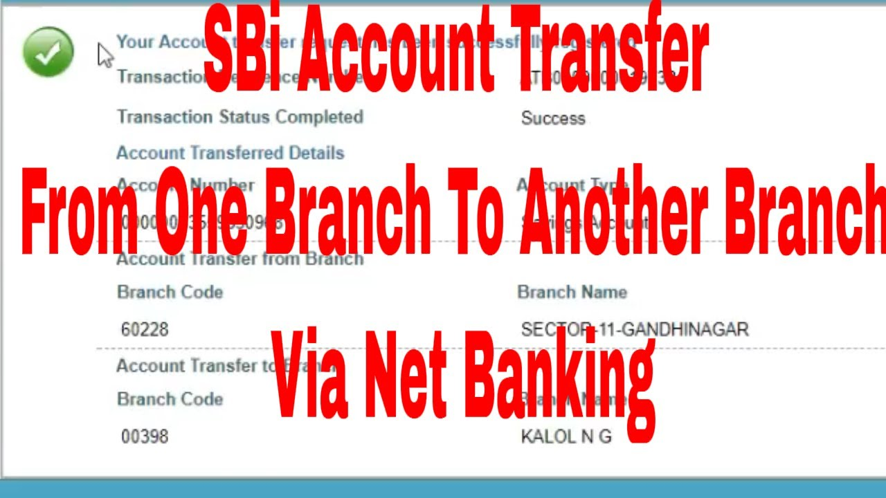 How To Transfer SBI Account One Branch To Another Branch By Online?