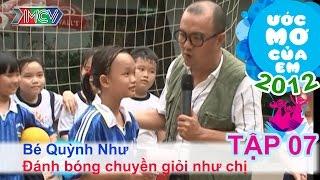 Chơi bóng chuyền giỏi - Trương Ngọc Quỳnh Như | ƯỚC MƠ CỦA EM | Tập 07