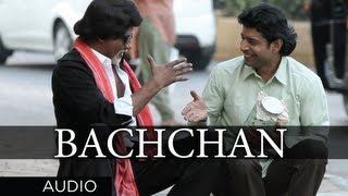 Bachchan Full Song (Audio) | Bombay Talkies