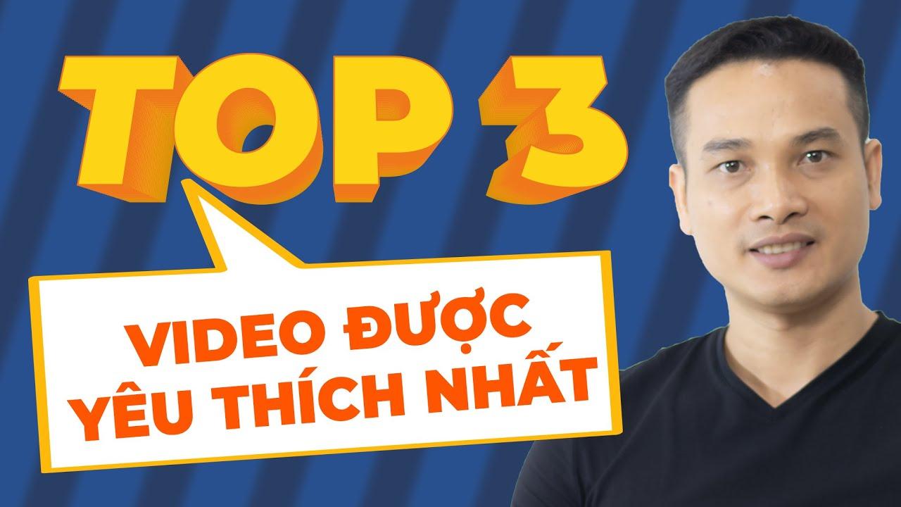 TOP 3 VIDEO ĐƯỢC YÊU THÍCH NHẤT CỦA THAI PHAM VỀ ĐẦU TƯ, TÀI CHÍNH CÁ NHÂN