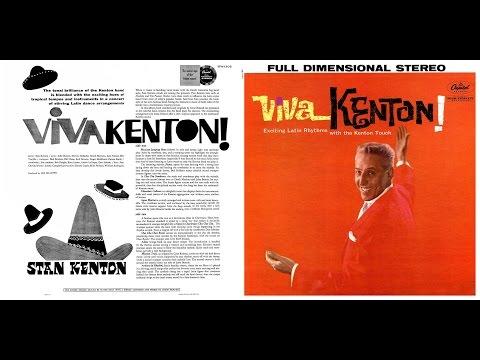 Stan Kenton - Viva Kenton! [& Bonus Tracks] (Capitol, 1960) [Stereo]
