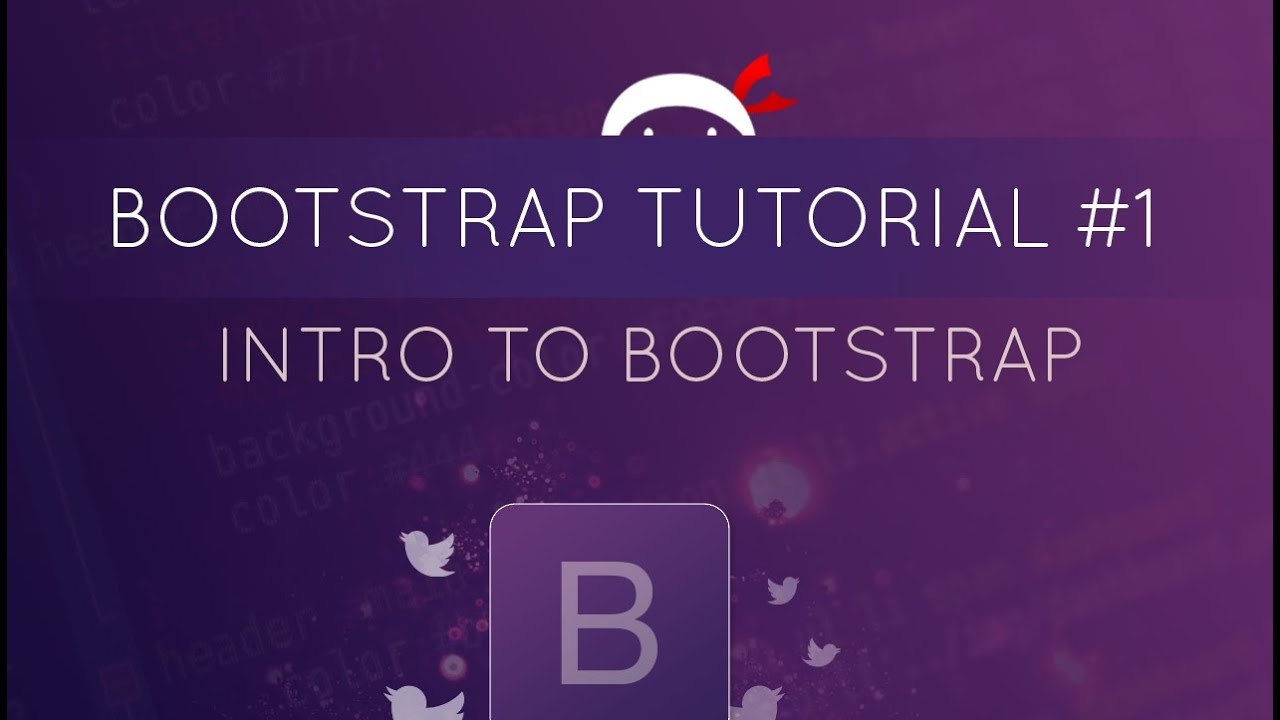 Bootstrap Tutorial #1 - Introduction to Bootstrap