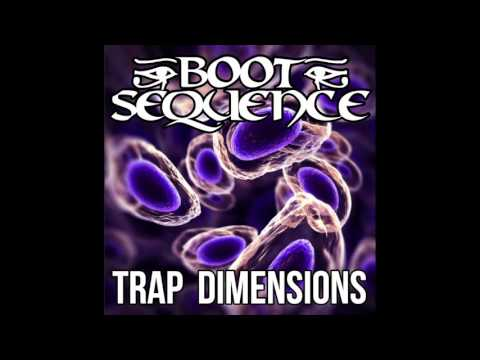 Boot Sequence - Trap Dimensions