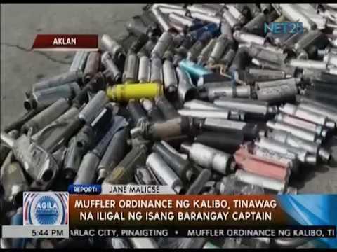 "Poblacion barangay captain: Muffler ordinancesa Kalibo, Aklan, ""iligal"""