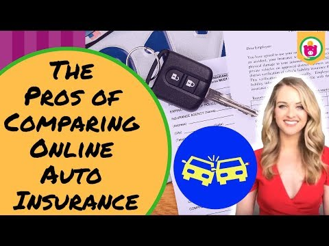 The Pros of Comparing Online Auto Insurance