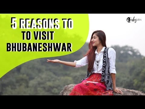 5 Reasons to Visit Bhubaneshwar | Curly Tales