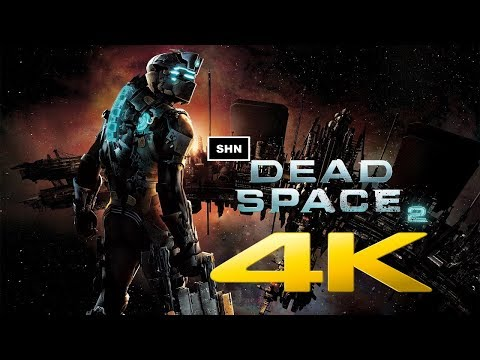 Dead Space 2 👻 4K 60fps 👻 Longplay Walkthrough Game Movie No Commentary