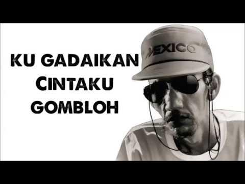 Ku Gadaikan Cintaku -  Gombloh (with Lyrics)